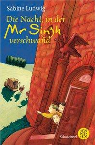 Ludwig, S: Nacht, in der Mr Singh verschwand