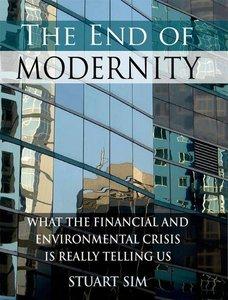 Sim, S: End of Modernity