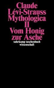 Lévi-Strauss, C: Mythologica II