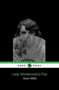 Lady Windermere's Fan (Dodo Press)