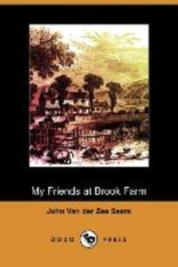 My Friends at Brook Farm (Dodo Press)