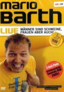 Mario Barth Live - Männer sind Schweine, Frauen aber auch!