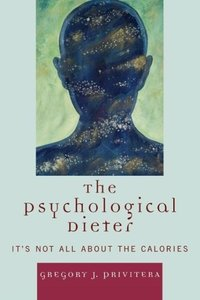 Psychological Dieter