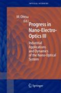 Progress in Nano - Electro - Optics III