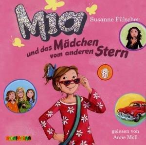 Mia Und Das Mädchen Vom Anderen Stern