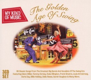 Golden Age Of Swing-My Kind Of Music