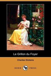 Le Grillon Du Foyer (Dodo Press)