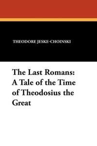 The Last Romans