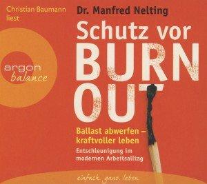 Schutz Burn-out-Ballast Abwerfen-Kraftvoller Leben
