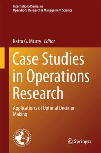 Case Studies in Operations Research
