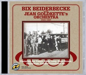 Bix Beiderbecke with Jean Goldkette's Orchestra