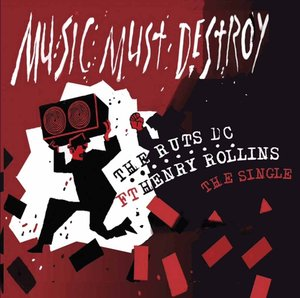 Music Must Detroy (Single Feat. Henry Rollins)