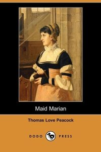 Maid Marian (Dodo Press)