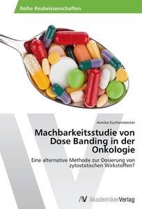 Machbarkeitsstudie von Dose Banding in der Onkologie