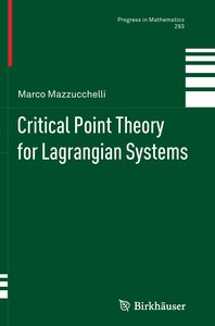 Critical Point Theory for Lagrangian Systems
