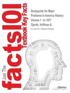 Studyguide for Major Problems In America History