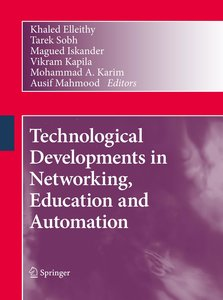 Technological Developments in Networking, Education and Automati