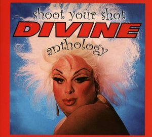 Shoot Your Shot-The Divine Anthology (2CD Digi)