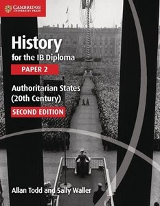 History for the IB Diploma Paper 2 Authoritarian States (20th Ce
