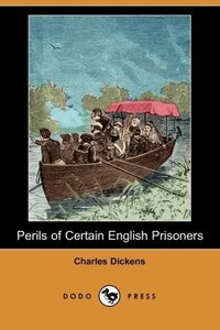 Perils of Certain English Prisoners (Dodo Press)