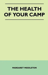 The Health of Your Camp