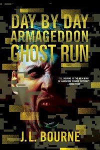 Day by Day Armageddon 04. Ghost Run