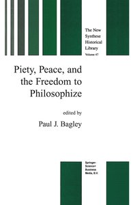Piety, Peace, and the Freedom to Philosophize