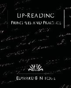 Lip-Reading Principles and Practice (New Edition)