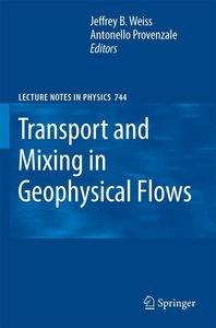 Transport and Mixing in Geophysical Flows