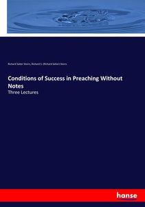 Conditions of Success in Preaching Without Notes