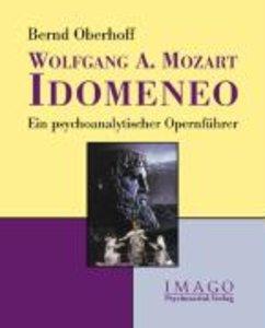 Wolfgang A. Mozart: Idomeneo