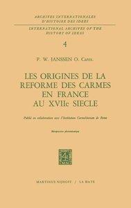 Les origines de la réforme des carmes en France au XVIIième sièc