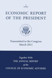 Economic Report of the President 2013