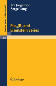 Pos$_n(R) and Eisenstein Series