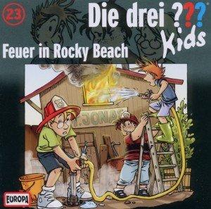 Die drei ??? Kids 23: Feuer in Rocky Beach (Fragezeichen)
