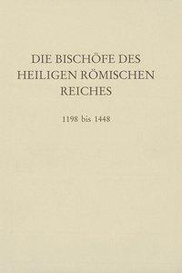 Die Bischöfe des Heiligen Römischen Reiches 1198 bis 1448