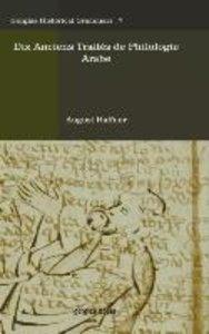 Dix Anciens Traites de Philologie Arabe