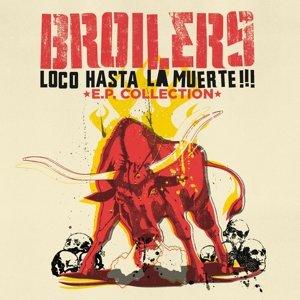 Loco Hasta La Muerte-E.P.Collection (Vinyl)