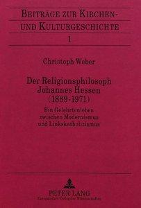 Der Religionsphilosoph Johannes Hessen (1889-1971)