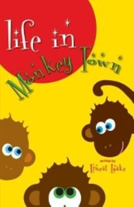 Life in Monkey Town
