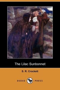 The Lilac Sunbonnet (Dodo Press)