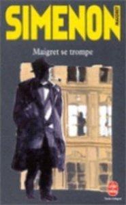 Maigret se trompe. Hier irrt Maigret, französische Ausgabe