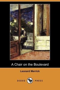 A Chair on the Boulevard (Dodo Press)