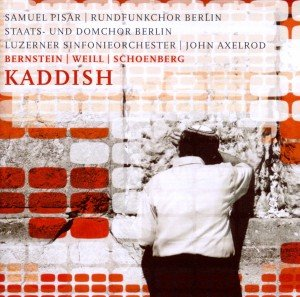 Kaddish/Weill Berliner Requiem
