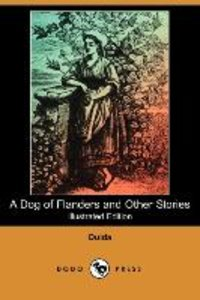 A Dog of Flanders and Other Stories (Illustrated Edition) (Dodo