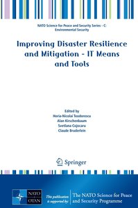 Improving Disaster Resilience and Mitigation - IT Means and Tool