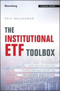The Institutional ETF Toolbox