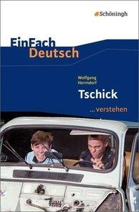 Tschick. EinFach Deutsch ...verstehen