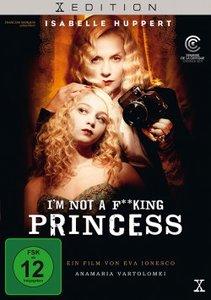 Im not a f**king Princess