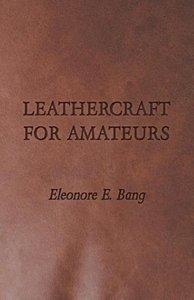Leathercraft for Amateurs